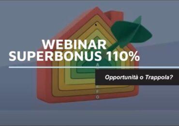SuperBonus 110% – Webinar 7 maggio 2021